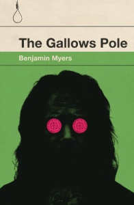 benjamin-myers-the-gallows-pole-paperback